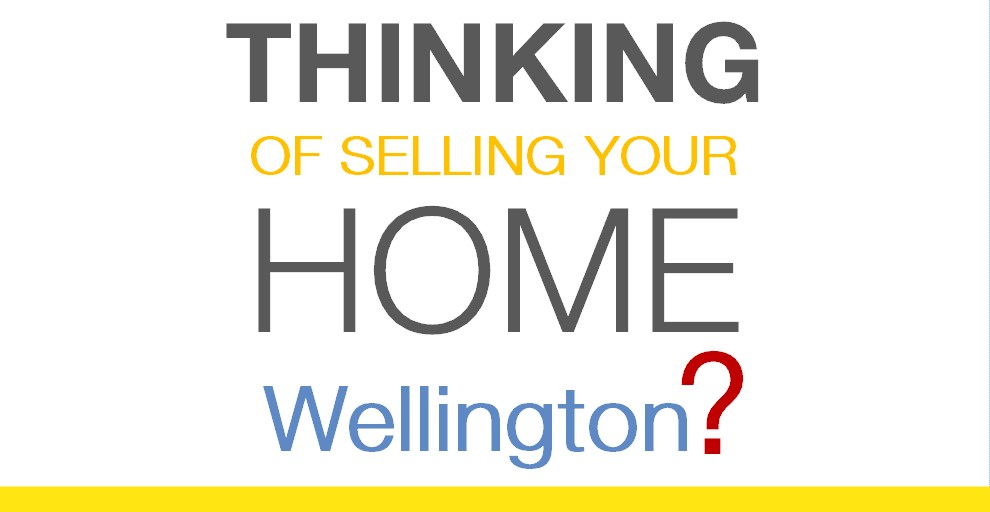 Thinking of Selling Your Home Wellington