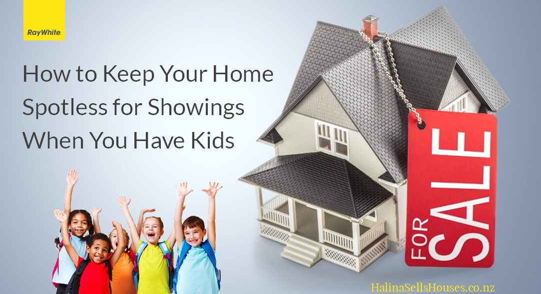 How to Keep Your Home Spotless for Showings when You have Kids - HalinaSellsHouses