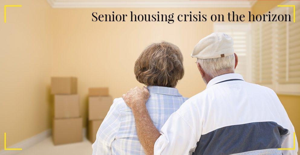 Senior housing crisis on the horizon